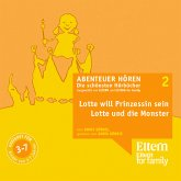 Lotte will Prinzessin werden & Lotte und die Monster (MP3-Download)
