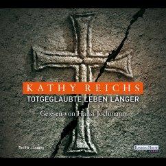 Totgeglaubte leben länger / Tempe Brennan Bd.8 (MP3-Download) - Reichs, Kathy