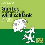Günter, der innere Schweinehund, wird schlank (MP3-Download)