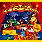 Pom-Bär und seine Freunde im Zirkus (MP3-Download)