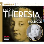 Spuren- Menschen, die uns bewegen: Maria Theresia (MP3-Download)