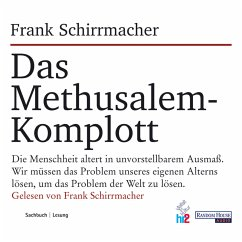 Das Methusalem-Komplott (MP3-Download) - Schirrmacher, Frank