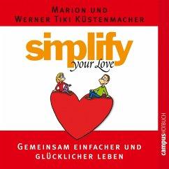 Simplify your love (MP3-Download) - Küstenmacher, Marion; Küstenmacher, Werner Tiki