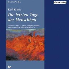 Die letzten Tage der Menschheit (MP3-Download) - Kraus, Karl