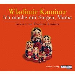 Ich mache mir Sorgen, Mama (MP3-Download) - Kaminer, Wladimir