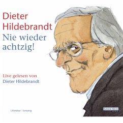 Nie wieder achtzig! (MP3-Download) - Hildebrandt, Dieter