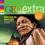 Der Wilde Westen - Im Land der Cowboys und Indianer (MP3-Download)