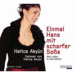 Einmal Hans mit scharfer Soße (MP3-Download) - Akyün, Hatice