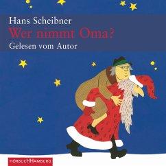 Wer nimmt Oma? (MP3-Download) - Scheibner, Hans