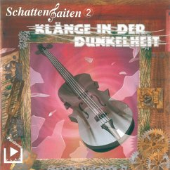 Schattensaiten 2 - Klänge in der Dunkelheit (MP3-Download) - Behnke, Katja