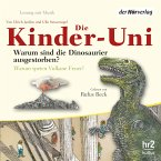 Die Kinder-Uni Bd 1 - 1. Forscher erklären die Rätsel der Welt (MP3-Download)