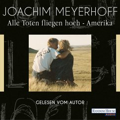 Amerika / Alle Toten fliegen hoch Bd.1 (MP3-Download) - Meyerhoff, Joachim
