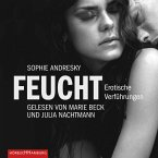 Erotik Hörbuch Edition: Feucht (MP3-Download)
