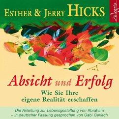 Absicht und Erfolg (MP3-Download) - Hicks, Esther; Hicks, Jerry