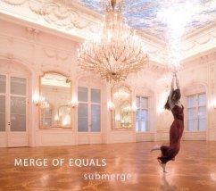 Submerge - Merge Of Equals