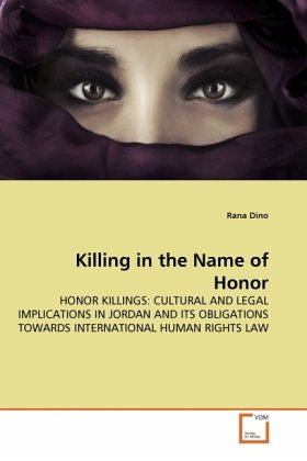 Killing in the Name of Honor - Dino, Rana