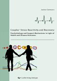 COUPLES' STRESS REACTIVITY AND RECOVERY