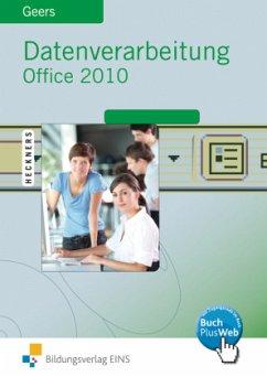 Datenverarbeitung Office 2010 - Geers, Werner