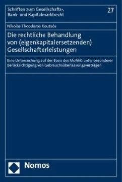 Die rechtliche Behandlung von (eigenkapitalersetzenden) Gesellschafterleistungen - Koutsós, Nikolas Th.