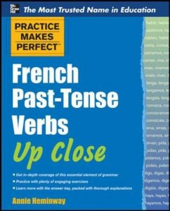 French Past-Tense Verbs Up Close - Heminway, Annie