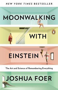 Moonwalking with Einstein - Foer, Joshua