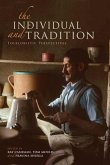 The Individual and Tradition: Folkloristic Perspectives