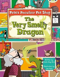 BC Gold A/2B Pete's Peculiar Pet Shop: The Very Smelly Dragon - Bird, Sheila May