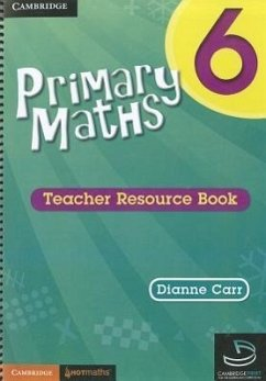 Primary Maths Teacher's Resource Book 6 - Carr, Dianne