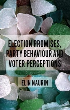 Election Promises, Party Behaviour and Voter Perceptions - Naurin, Elin