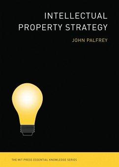 Intellectual Property Strategy - Palfrey, John