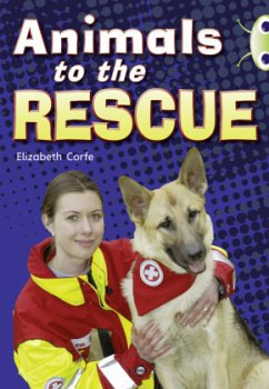 BC NF Gold B/2B Animals to the Rescue - Corfe, Elizabeth