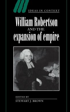 William Robertson and the Expansion of Empire - Brown, J. (ed.)