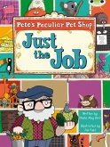 BC Turquoise B/1A Pete's Peculiar Pet Shop: Just the Job