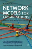 Network Models for Organizations: The Flexible Design of 21st-Century Companies