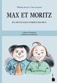 Max und Moritz. Max et Moritz