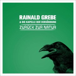 Zurück Zur Natur - Grebe,Rainald