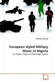 European styled Military Music in Nigeria
