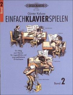 Einfach Klavier spielen - Kaluza, Günter