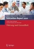 Fehlzeiten-Report 2011