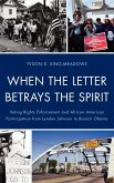 When the Letter Betrays the Spirit