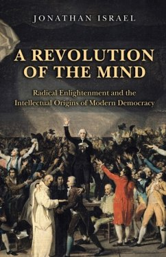 A Revolution of the Mind - Israel, Jonathan I.