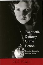 Twentieth-Century Crime Fiction: Gender, Sexuality and the Body