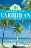 100 Best Resorts of the Caribbean
