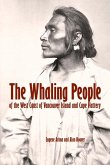 The Whaling People of the West Coast of Vancouver Island and Cape Flattery