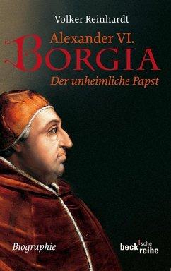 Alexander VI. Borgia - Reinhardt, Volker