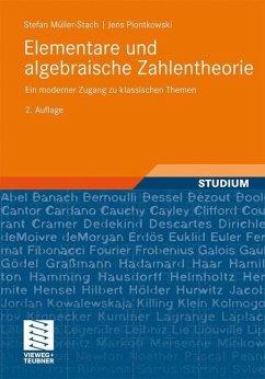 Elementare und algebraische Zahlentheorie - Müller-Stach, Stefan; Piontkowski, Jens