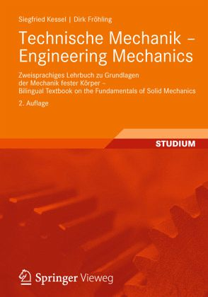 Technische mechanik engineering mechanics von siegfried for Technische mechanik grundlagen pdf