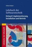 Lehrbuch der Softwaretechnik: Entwurf, Implementierung, Installation und Betrieb
