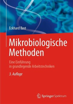 Mikrobiologische Methoden - Bast, Eckhard