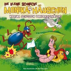 0602527640501 - Die kleine Schnecke Monika Häuschen: Die kleine Schnecke Monika Häuschen 20: Warum schießen Bombardierkäfer? - Livre
